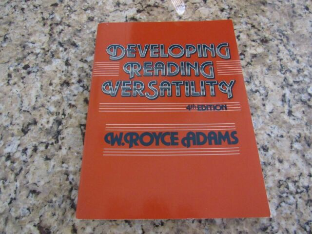 Developing Reading Versatility-W Royce Adams-1985-Home School Vintage-4th Editio