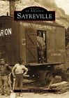 Sayreville by Sayreville Historical Society (Paperback / softback, 2001)