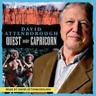David Attenborough: Quest Under Capricorn by Sir David Attenborough (CD-Audio, 2008)