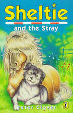 Sheltie and the Stray by Peter Clover (Paperback, 1998)