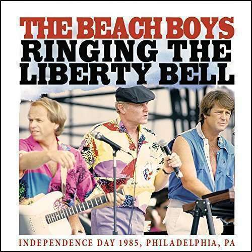 Beach Boys, The - Ringing The Liberty Bell NEW CD