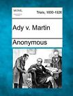 Ady V. Martin by Anonymous (Paperback / softback, 2012)