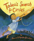 Tadeo's Search for Circles by Marion Brooker (Hardback, 2011)