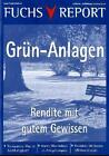 Redaktion Fuchsbriefe: Grün-Anlagen - Rendite mit gutem Gewissen von Redaktion Fuchsbriefe (2011, Taschenbuch)