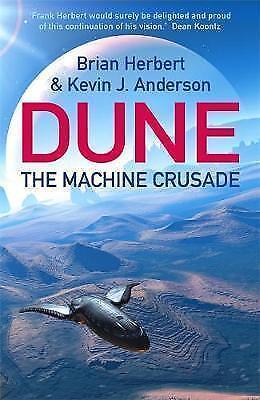 The Machine Crusade Legends of Dune Brian Herbert Kevin J Anderson 9780340823347