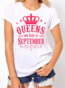940a7a7f Queens Are Born in September Women's T-shirt. Birthday Girl. gift ...