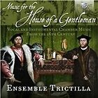 Music for the House of a Gentleman (2015)