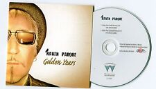 Raven Parque - cd-PROMO - GOLDEN YEARS - German-2-Track-CD incl. extended vers.