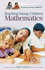Teaching Young Children Mathematics by Sydney L. Schwartz (Hardback, 2005)
