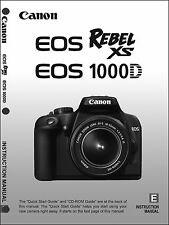 Canon REBEL XS EOS 1000D Digital Camera User Instruction Guide  Manual