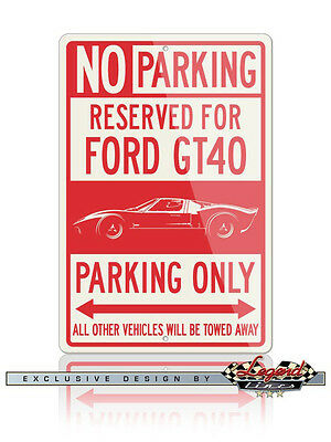 Ford GT40 Reserved Parking Only Sign 12x18 or 8x12 Aluminum Sign Size