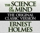 The Science of the Mind by Ernest Holmes (CD-Audio, 2016)