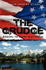 The Grudge by Dennis Wesley Clark (Paperback / softback, 2009)