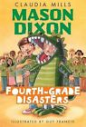 Fourth-Grade Disasters by Claudia Mills (Paperback / softback, 2012)