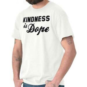 Kindness-Is-Dope-Funny-Positive-Happy-Gift-Womens-Short-Sleeve-Crewneck-Tee