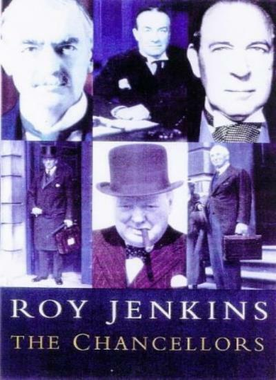 The Chancellors By Roy Jenkins