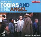 Jonathan Dove: Tobias and the Angel (CD, Jun-2010, Chandos)