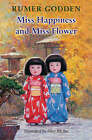 Miss Happiness and Miss Flower by Rumer Godden (Paperback, 2008)