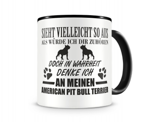 Ich denke an meinen American Pit Bull Terrier Hunde Tasse Kaffeetasse Teetasse