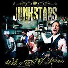 JUNKSTARS - With a Twist of Lemon CD DESPOTZ