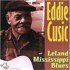 Eddie Cusic - Leland Mississippi Blues (2012)