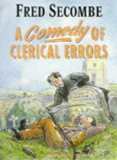 A Comedy of Clerical Errors By Fred Secombe. 9780006278764