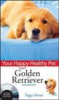 Golden Retriever by Peggy Moran (Hardback, 2008)