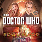 Doctor Who: Royal Blood: A 12th Doctor Novel by Una McCormack, TBC Photography (CD-Audio, 2015)