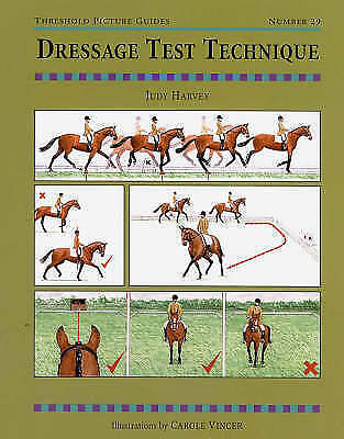 Dressage Test Technique by Judy Harvey, Judy Cammaerts (Paperback, 1998)