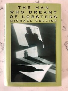 The-Man-Who-Dreamt-of-Lobsters-by-Michael-Collins-signed-by-author-1st-edition
