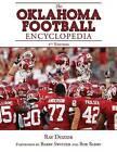 The Oklahoma Football Encyclopedia: 2nd Edition by Ray Dozier (Hardback, 2013)