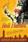 Neil Flambe and the Aztec Abduction by Kevin Sylvester (Paperback, 2014)