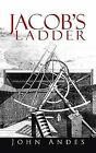 Jacob's Ladder by John Andes (Paperback / softback, 2013)
