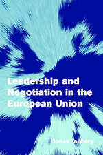 Leadership and Negotiation in the European Union, Jonas Tallberg, New