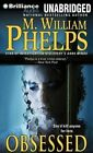 Obsessed by M William Phelps (CD-Audio, 2014)