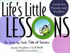 Life's Little Lessons: An Inch-By-Inch Tale of Success by Gail Small, Joanne Scaglione (Paperback, 2006)