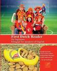 First Dutch Reader for Beginners: Bilingual for Speakers of English by Aart Rembrandt (Paperback / softback, 2014)