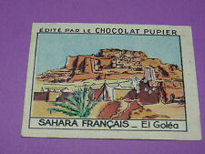 CHROMO SAHARA FRANÇAIS N°53 EL GOLEA CHOCOLAT PUPIER AFRIQUE 1938-1950