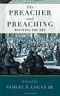 The Preacher and Preaching by Samuel Logan