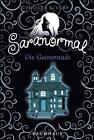 Saranormal - Die Geisterstadt von Phoebe Rivers (2014, Gebundene Ausgabe)