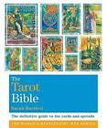 The Tarot Bible: Godsfield Bibles by Sarah Bartlett (Paperback, 2009)