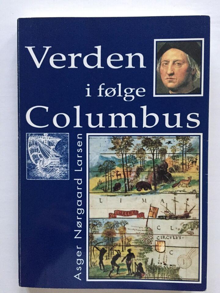 Verden ifølge Columbus, Asger Nørgaard Larsen, emne: