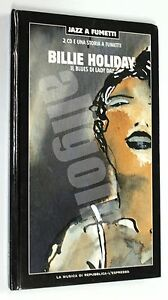 Billie-Holiday-JAZZ-A-FUMETTI-n-7-IL-BLUES-DI-LADY-DAY-Repubblica-2006-2-CD