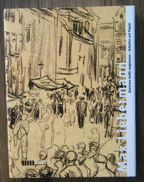 Max Liebermann Zeichnen heißt weglassen Arbeiten auf Papier Zeichnungen Kunst