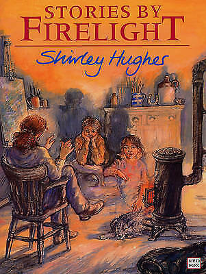 1 of 1 - Hughes, Shirley, Stories By Firelight (Red Fox Picture Books), Very Good Book