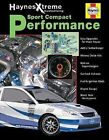 Sport Compact Performance by Jay Storer (2003, Paperback)
