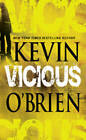 Vicious by Kevin O'Brien (Paperback, 2010)