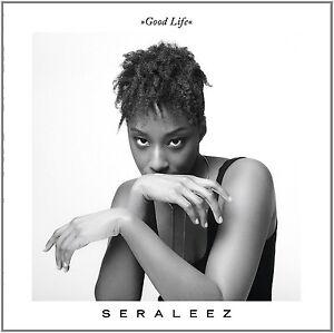 SERALEEZ-GOOD-LIFE-CD-180G-VINYL-LP-CD-NEU
