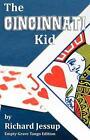 The Cincinnati Kid - Empty-Grave Tango Edition von Richard Jessup (2011, Taschenbuch)