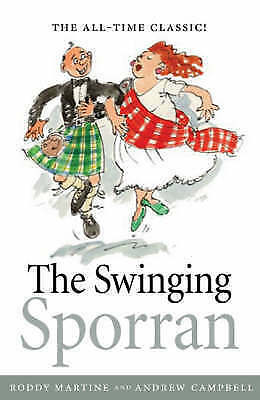 """AS NEW"" Martine, Roderick, Campbell, Andrew, The Swinging Sporran: A Lightheart"